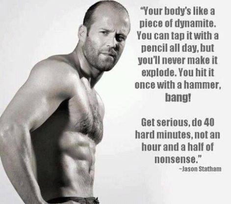 Pin By David Lotspeich On Quotes Mens Fitness Motivation Fitness Quotes Statham