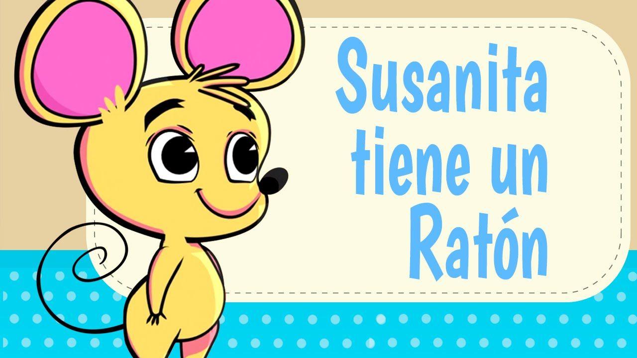 Susanita Tiene Un Raton La Gallina Turuleca Canciones Infantiles