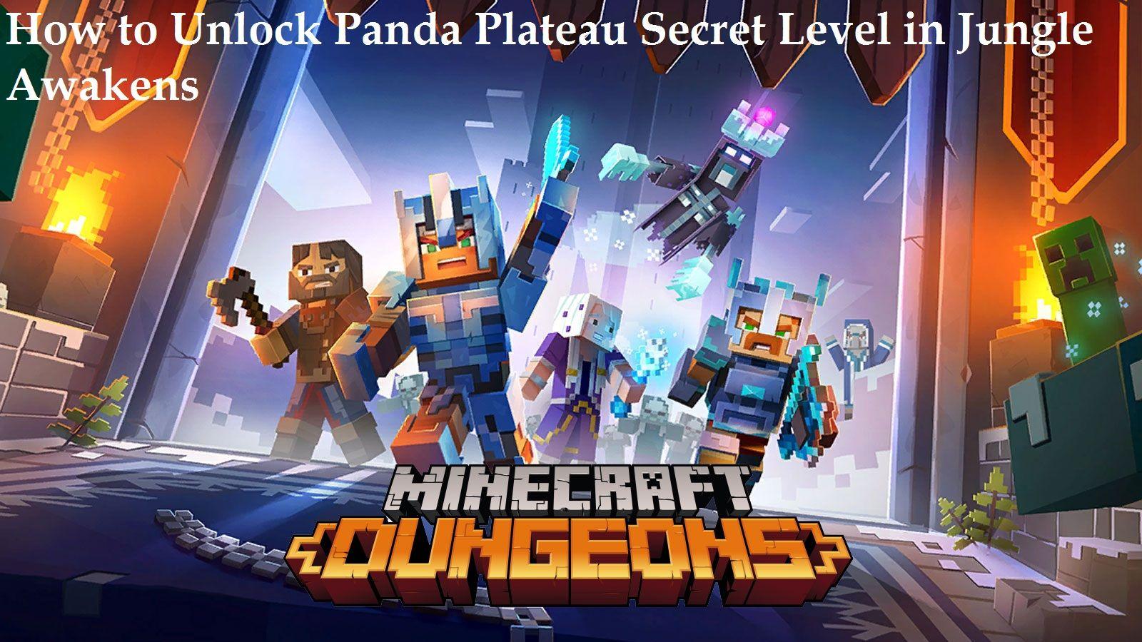 Minecraft Dungeons How To Unlock Panda Plateau Secret Level In Jungle Awakens Dungeon Master Dungeon Minecraft
