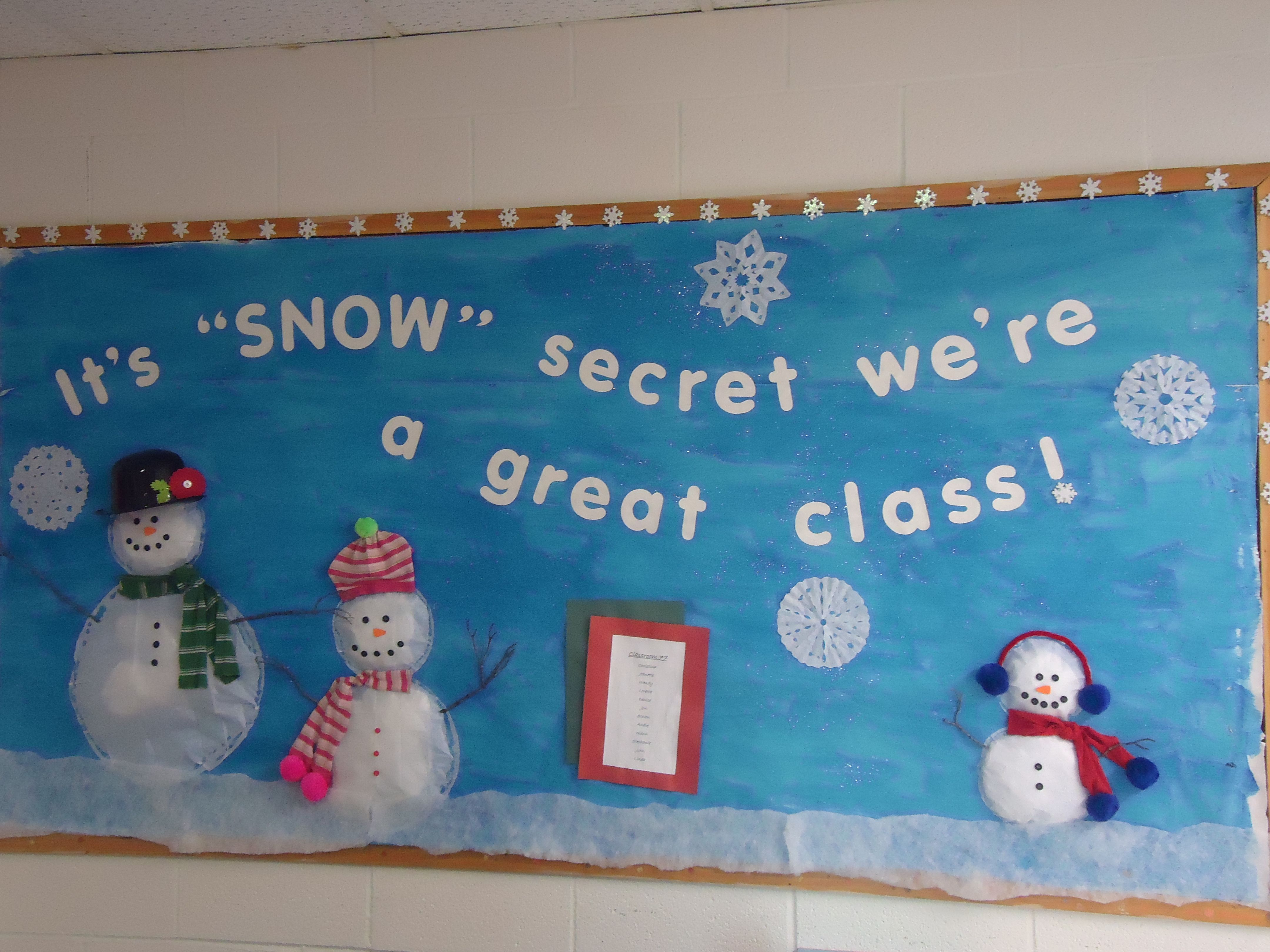 Winter Bulletin Board It S Snow Secret We Re A Great School Boards Christmas Classroom Decorations