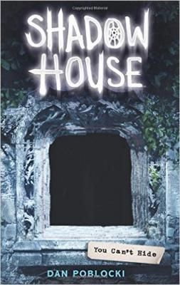 The Shadow House #2: You Can't Hide! Shadow House will find you . . .Poppy, Marcus, Dash, Dylan, and Azumi are all trapped within Shadow House, a sinister estate where past and present intertwine. As they fight to find a way out, the kids think the ghosts of the house are the greatest danger they face. Little do the kids know it's the secrets they're each hiding that will prove even more lethal.They're going to have to come face to face with their fears if they stand any hope of escaping.