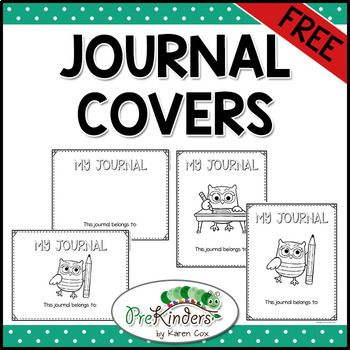 Use These Free Printable Journal Covers For Your Students Journals Just Print Copy Onto Ca Writing Journal Covers Student Writing Journal Preschool Journals