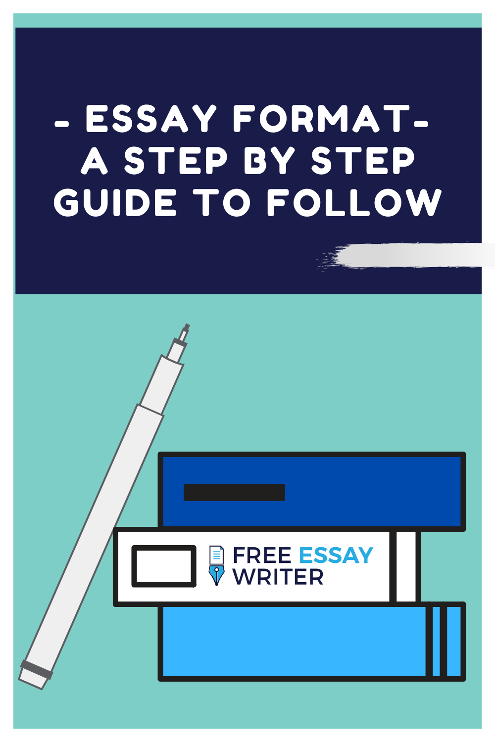 Essay Format - A Step by Step Guide To Follow | Essay format, Essay, Essay  writer