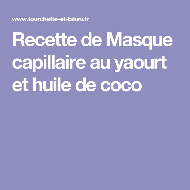 masque capillaire au yaourt et huile de coco recette. Black Bedroom Furniture Sets. Home Design Ideas