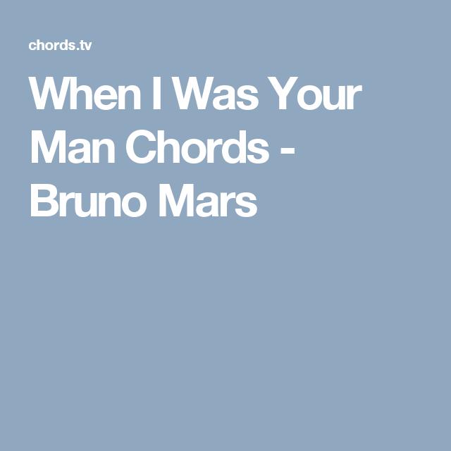 When I Was Your Man Chords - Bruno Mars | Ukulele Songs | Pinterest ...