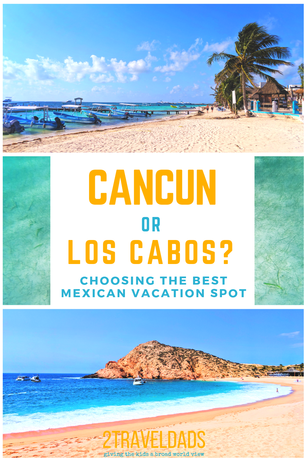 Cancun Or Cabo Which Is The Best Easy Mexico Vacation Mexican Vacation Best Mexico Vacations Vacation Spots