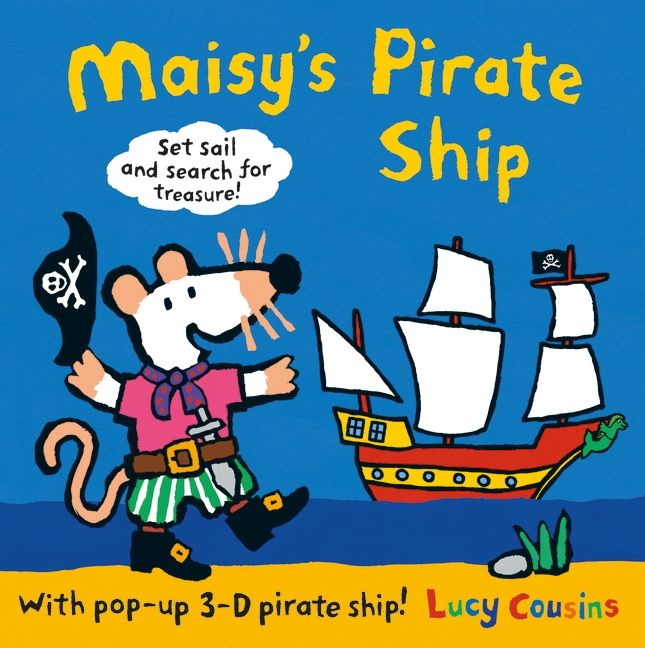 Ahoy, me hearties! Hoist the sails and put out to sea with Maisy and ...