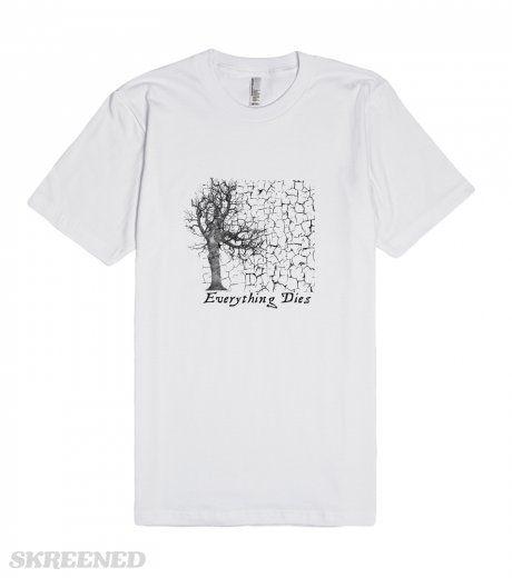 Goth Everything Dies Grunge Art Shirt | Goth Everything Dies Grunge Art Shirt #Skreened