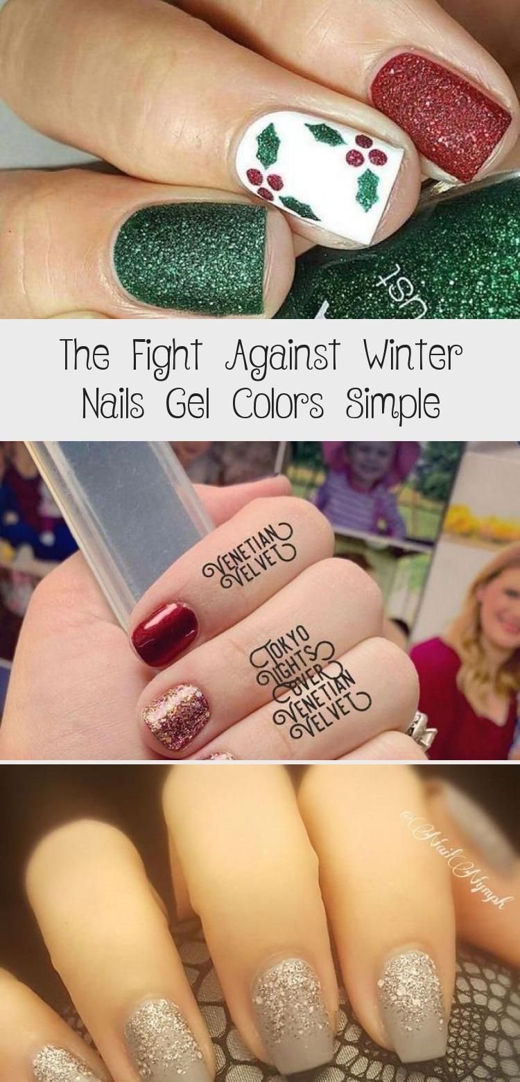 The Fight Against Winter Nails Gel Colors Simple – MakeUp