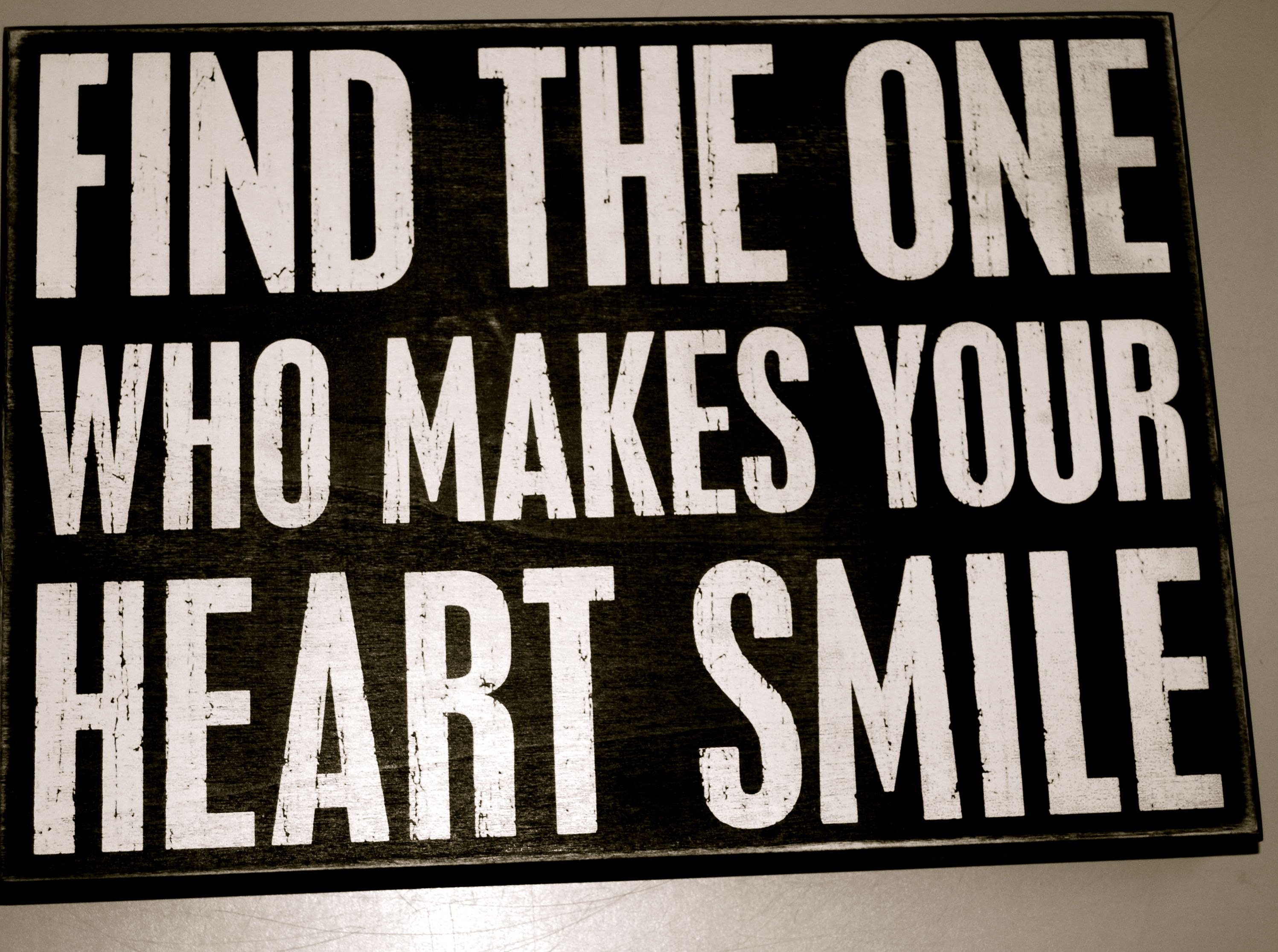 Find The One Who Makes Your Heart Smile Inspirational Decor