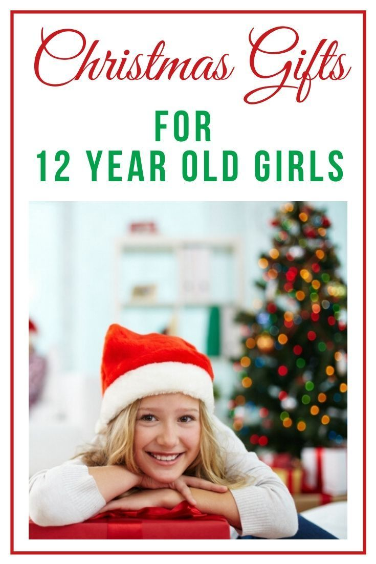 Christmas gifts for 12 year old girls 2020 absolute