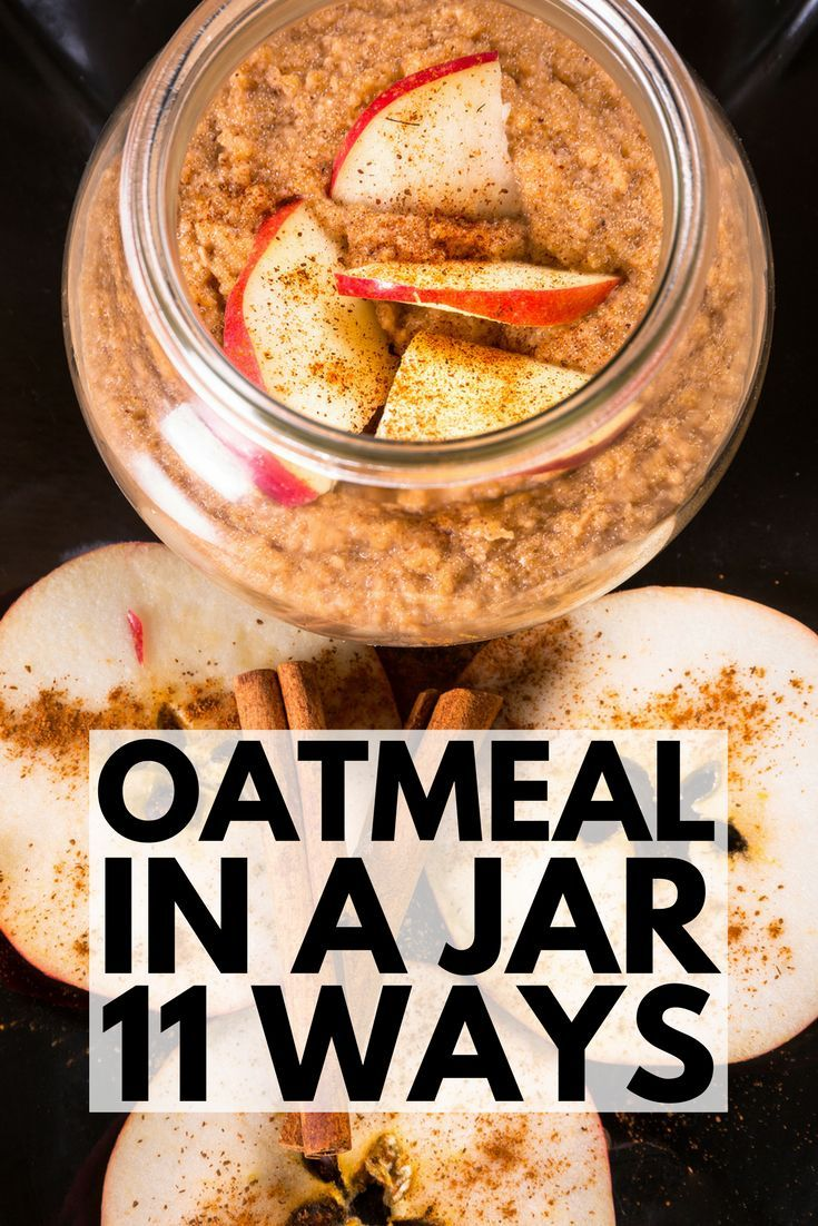 7 Day Oatmeal Diet Plan To Lose Up 10 Pounds In 1 Week: Oatmeal In A Jar: The 11 Best Overnight Oats Recipes To