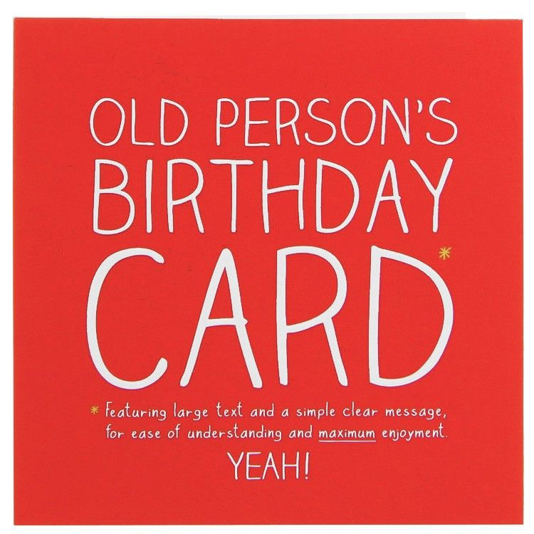 Old Person Birthday Card