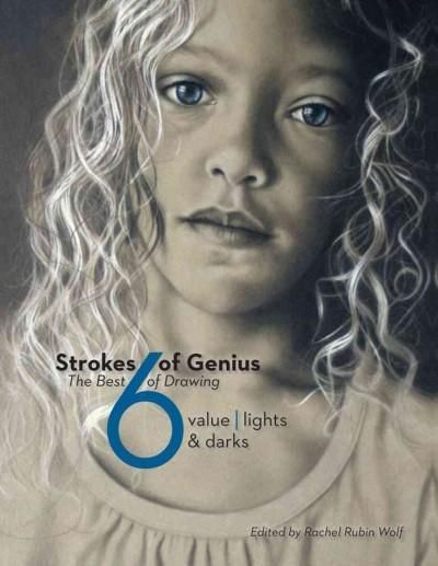 Strokes of genius 6 the best of drawing value lights darks strokes of genius 6 the best of drawing value lights darks fandeluxe Image collections