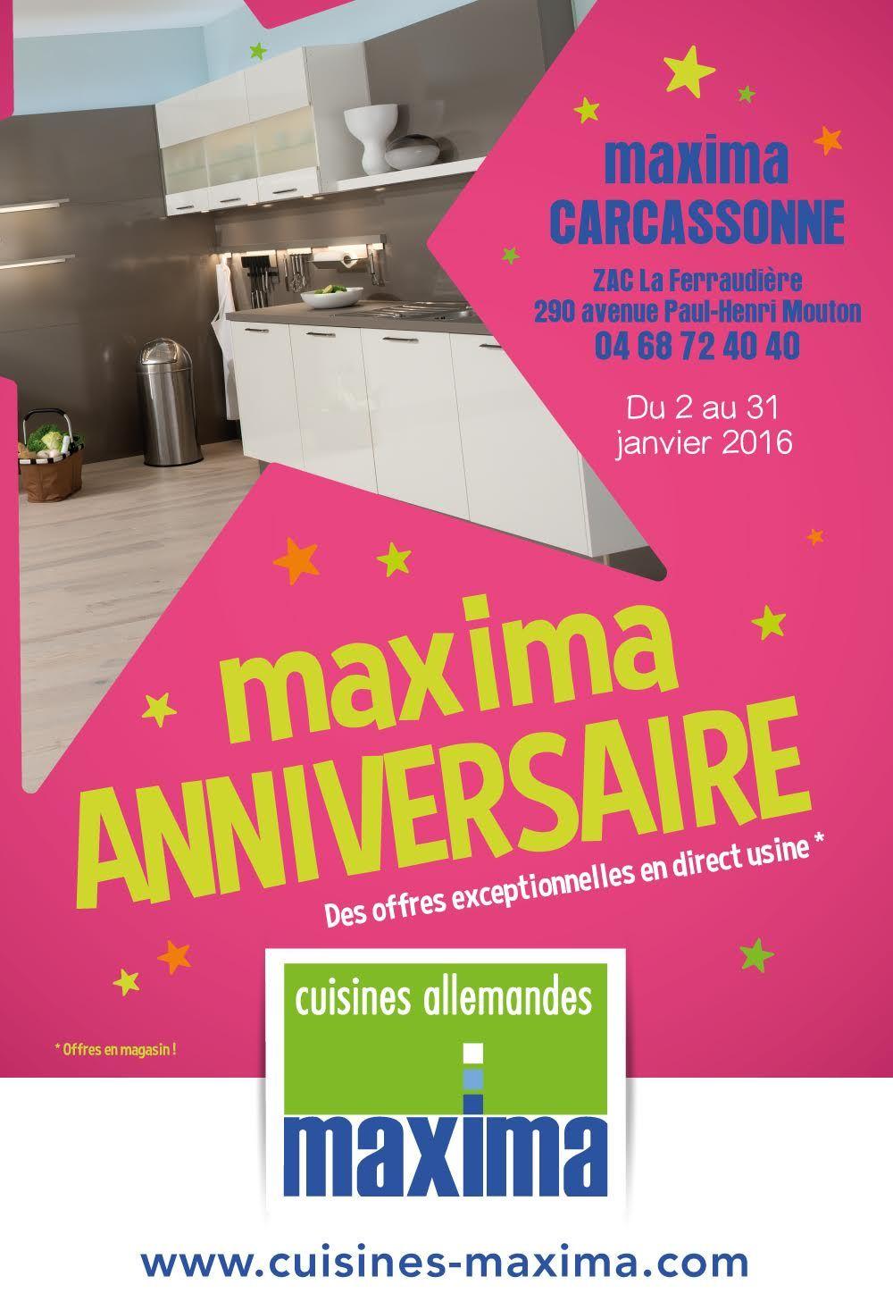 Du 2 Au 31 Janvier 2016 Profitez Des Offres Anniversaire Dans Votre Maxima Carcassonne Carcassonne 31 Janvier Anniversaire