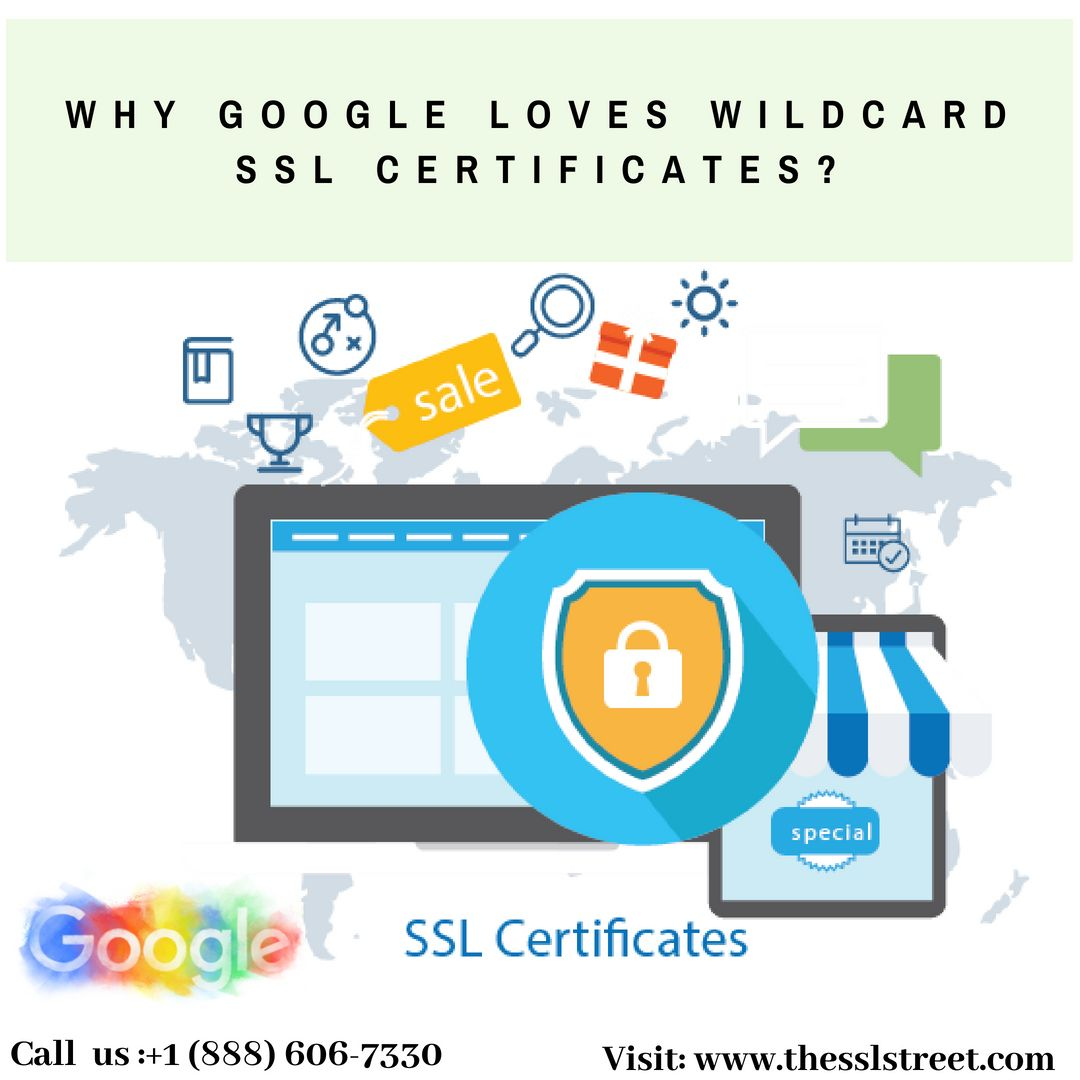 Why Google Loves Wildcard SSL Certificates?