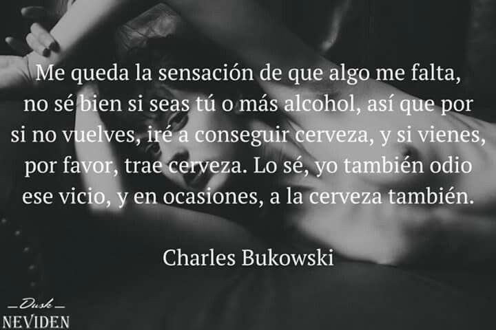 Poemas De Charles Bukowski Sobre El Amor Charles Bukowski Frases