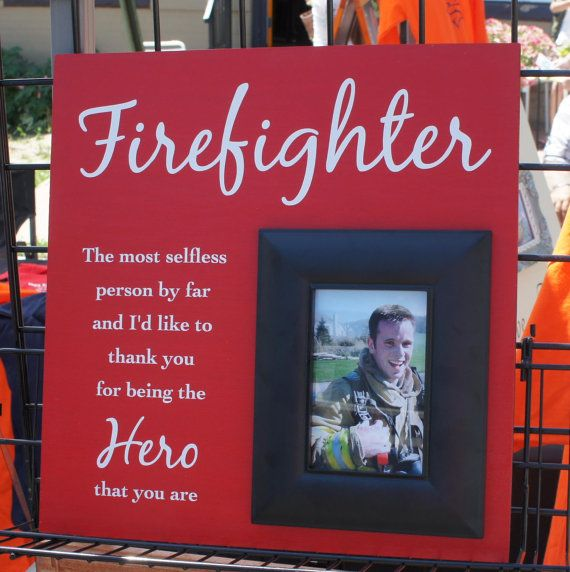 Firefighter Gift Red Photo Picture Frame The Most Selfless Person