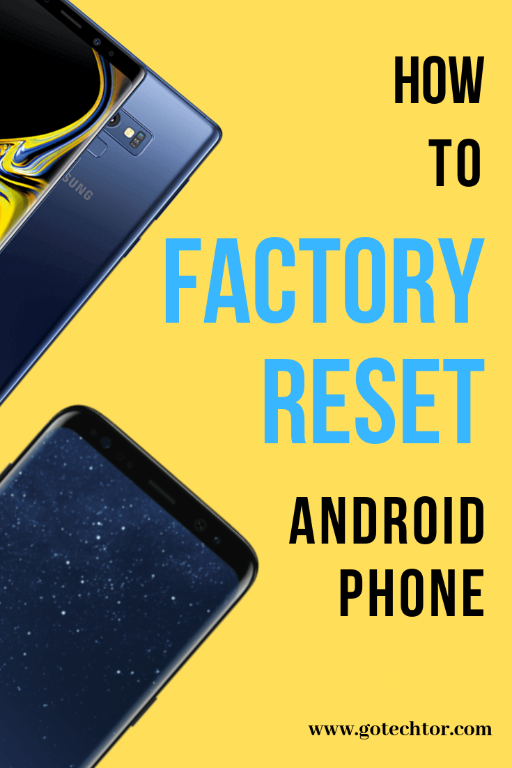 How To Factory Reset An Android Phone The Definitive Guide