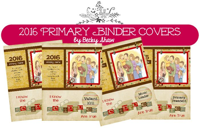 2016 LDS Primary Binder Covers by Becky Shaw | 2016 LDS ...