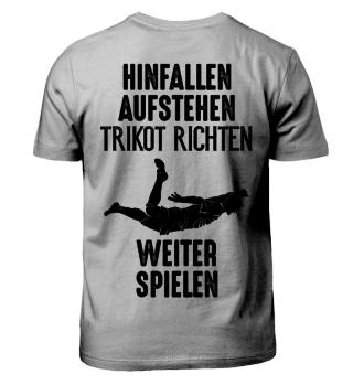 FUSSBALL SPRUCH / HINFALLEN, AUFSTEHEN, WEITER SPIELEN ...