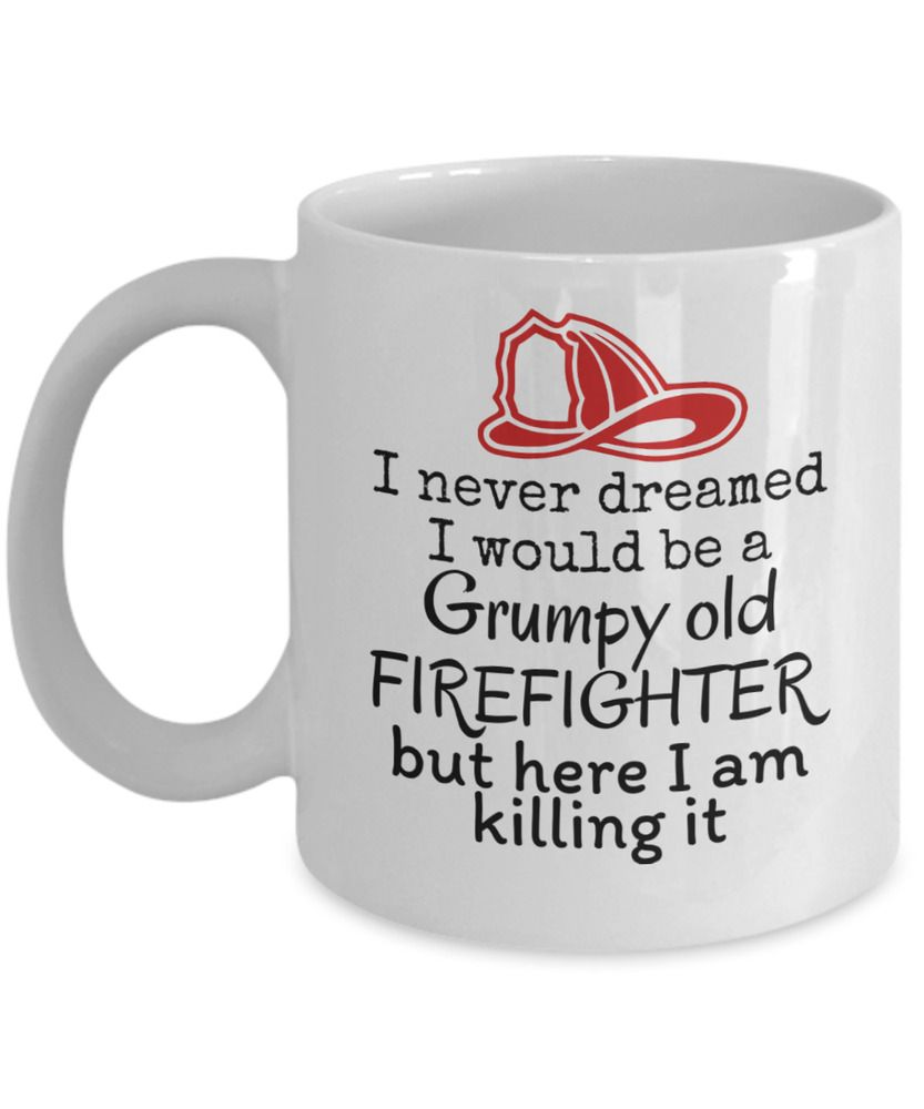 Grumpy old firefighter funny fireman retirement gift