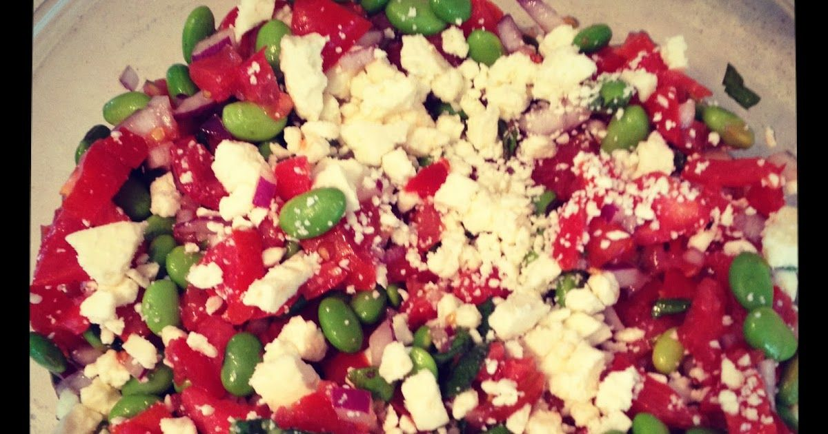 Committed to Get Fit: Edamame, Tomato and Feta Salad with Fresh Basil