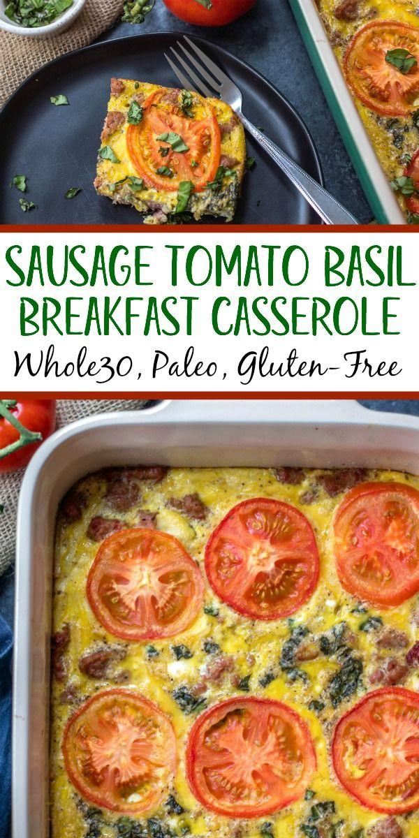 Sausage Tomato Basil Egg Bake: Paleo & Whole30 Breakfast Casserole - Whole Kitchen Sink