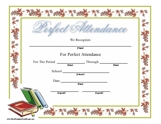A perfect attendance certificate bordered in fall leaves and – Free Printable Perfect Attendance Certificate