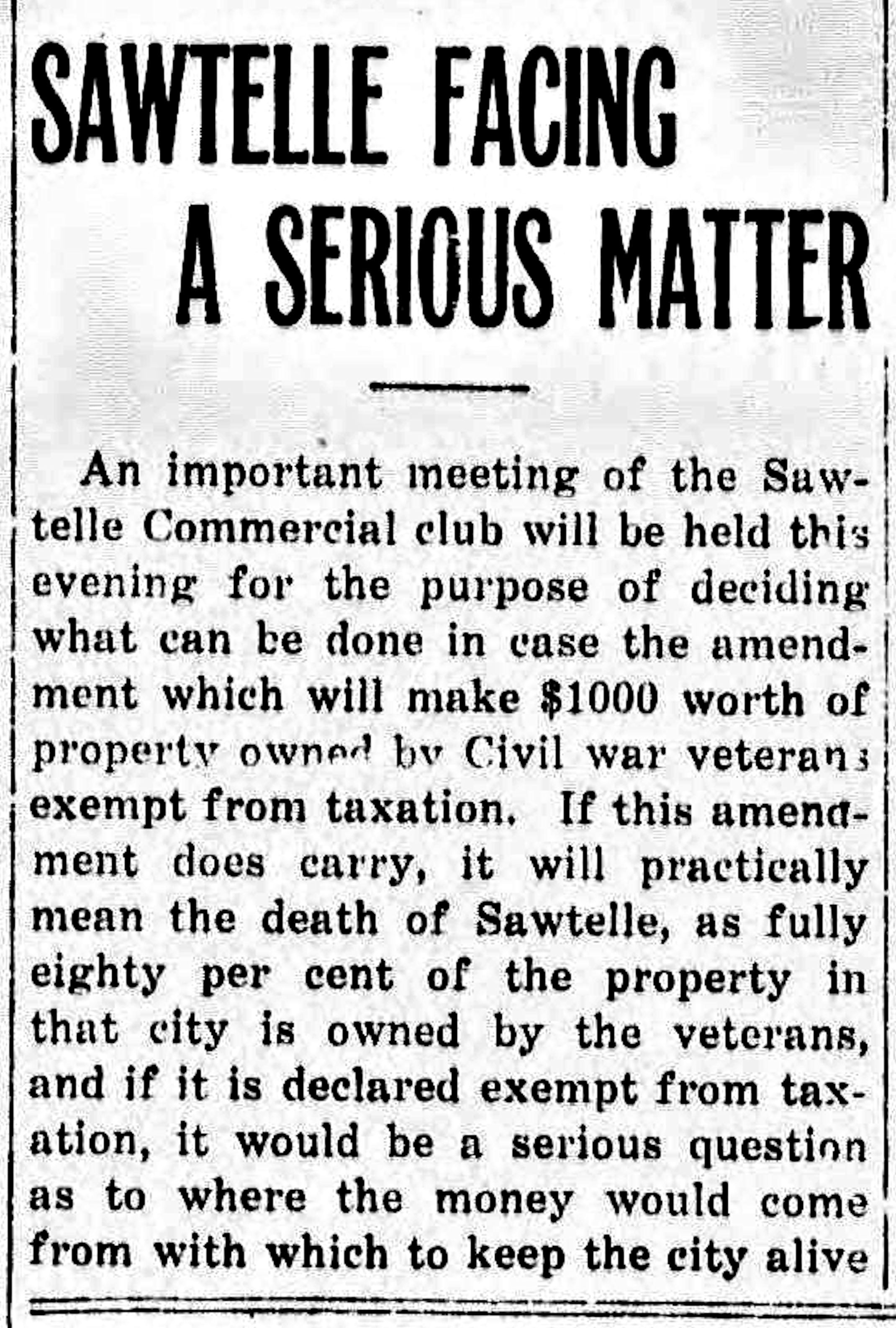 80 percent of Sawtelle is owned by (Civil War) Veterans in 1911.    The Daily Outlook, October 03, 1911