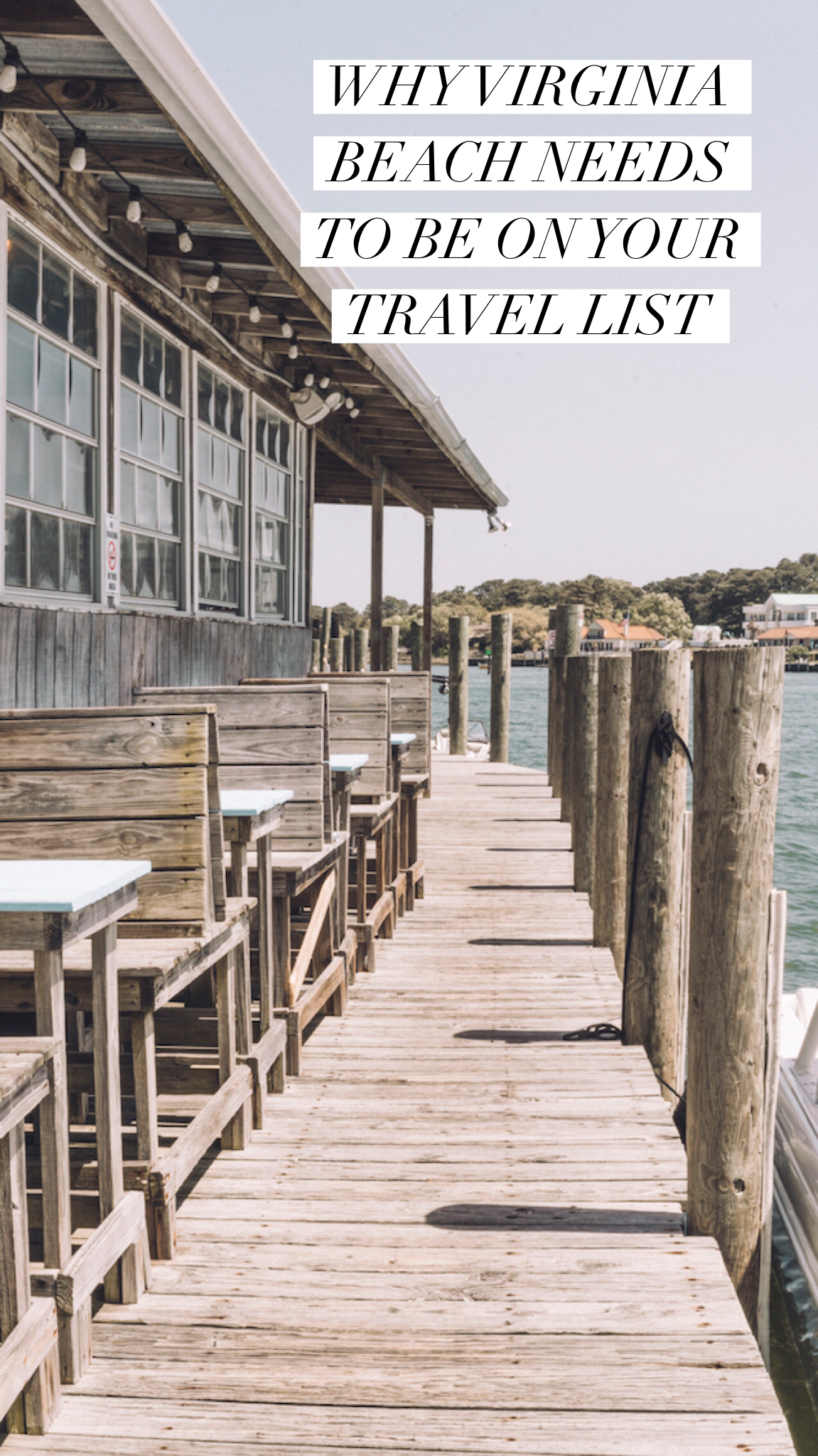 Why A Weekend Getaway In Virginia Beach Needs To Be On Your Travel Do List Live Like It S The Things