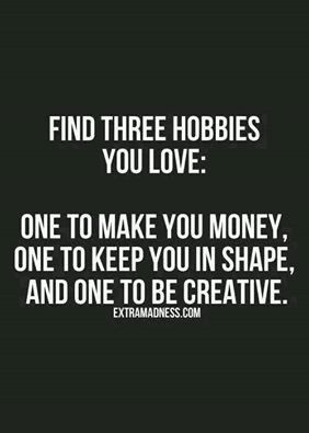 3 hobbies you love quotes about goals new me quotes happy life quotes