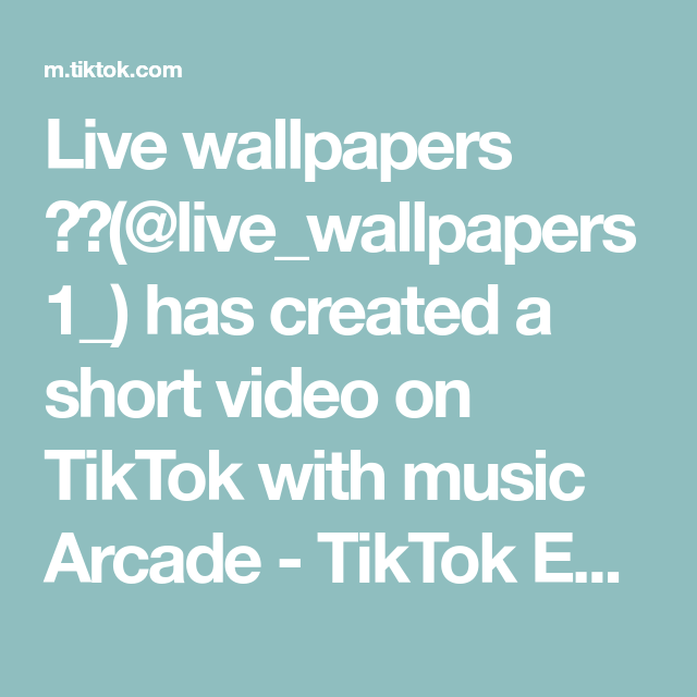 Live Wallpapers Live Wallpapers1 Has Created A Short Video On Tiktok With Music Arcade Tiktok Edit I Am Stressed Foryo In 2021 Live Wallpapers Arcade Music