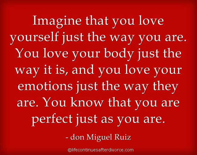 """#don Miguel Ruiz #quote """"Imagine That You #love Yourself"""