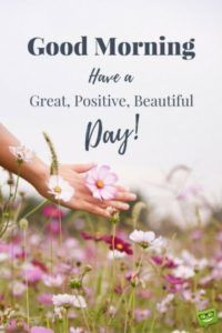 Have A Great Day Happy Day Quotes Good Day Quotes Great Day Quotes
