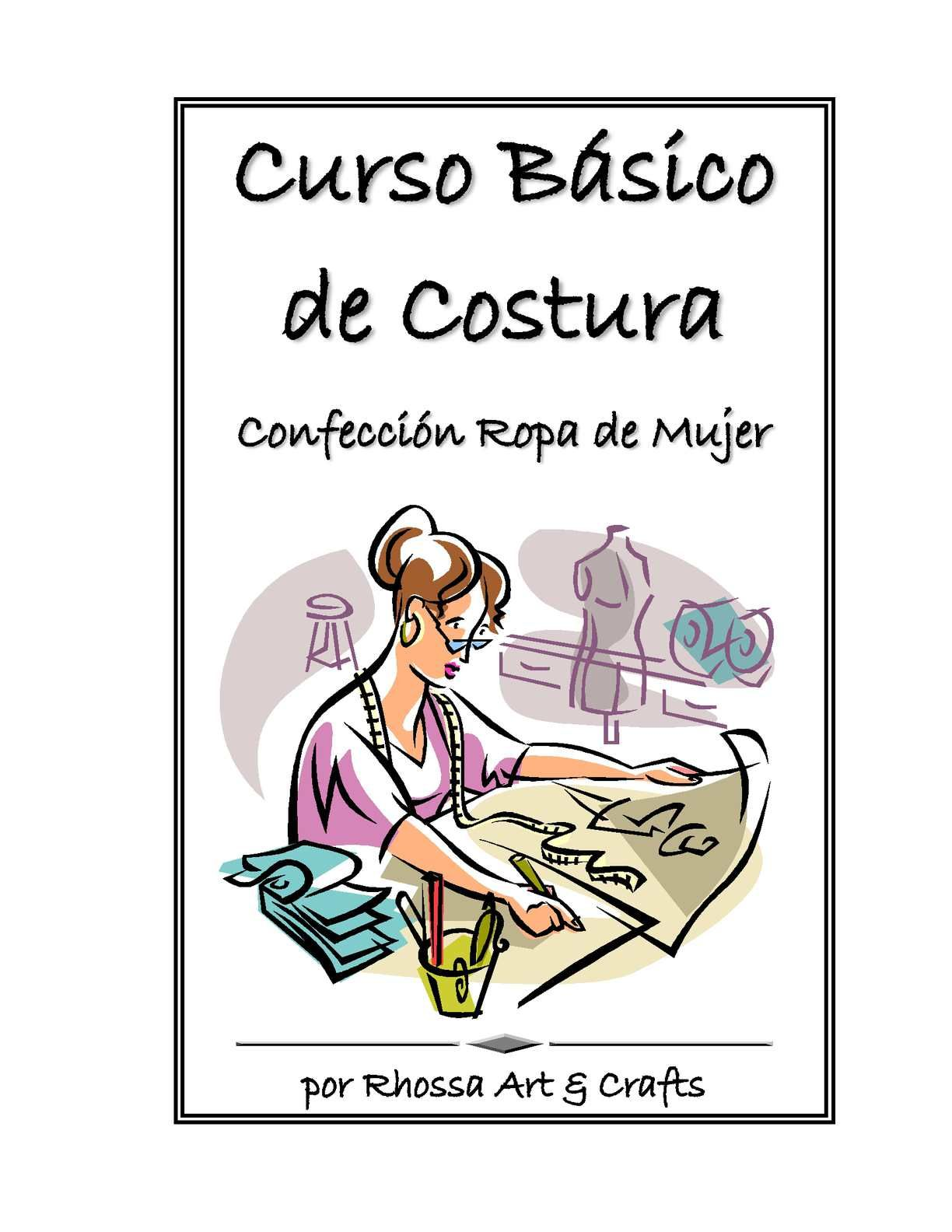 CURSO BASICO DE COSTURA - Confección Ropa Mujer | maquinas y ...