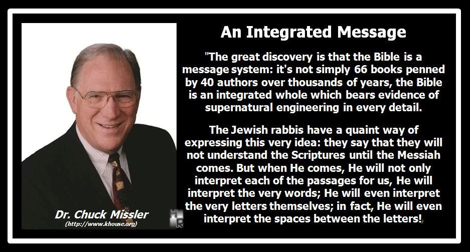 An Integrated Message - Chuck Missler | Quotes - Hymn