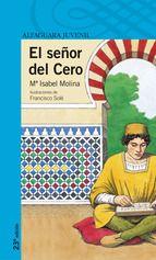 el señor del cero-maria isabel molina-9788420464930