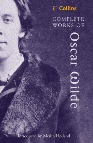 Complete Works of Oscar Wilde (Collins Classics) by Oscar Wilde, http://www.amazon.co.uk/dp/0007144369/ref=cm_sw_r_pi_dp_XRcHrb00YDXCH
