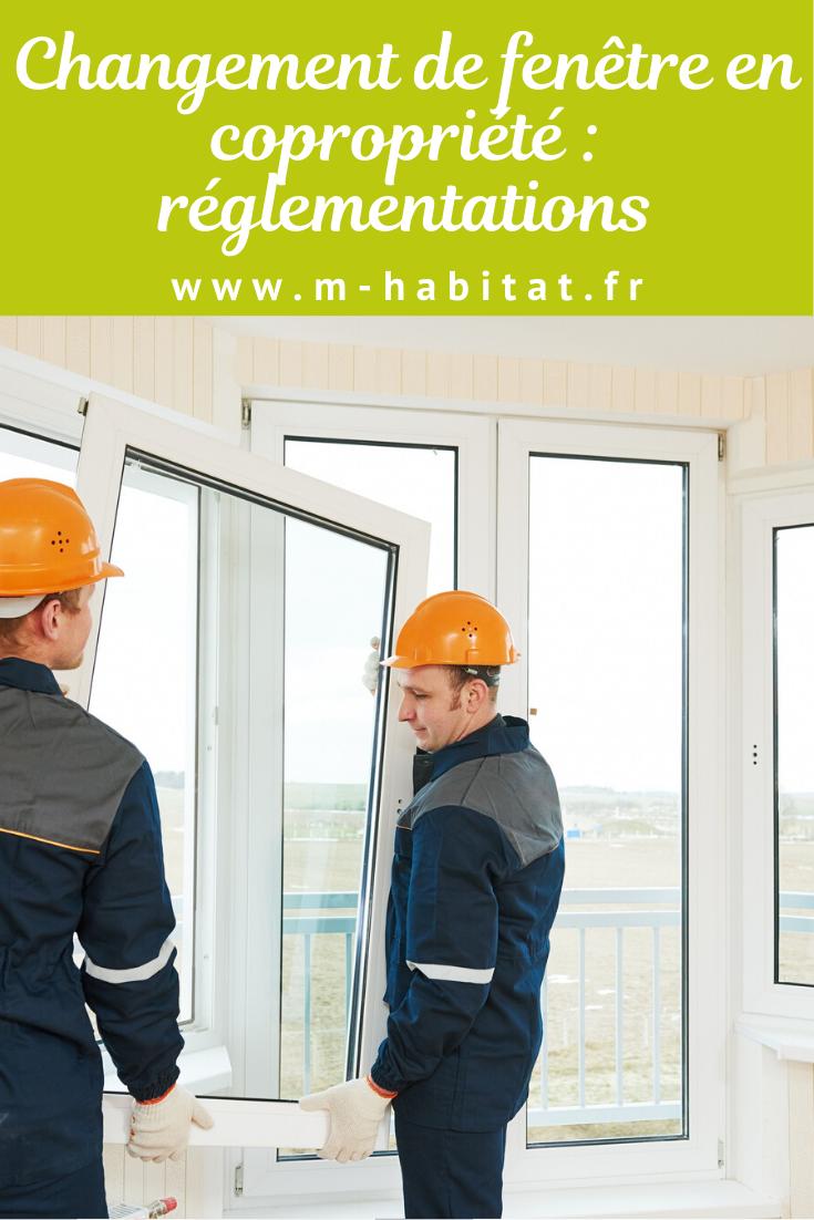 Fenetres Renovation Ou Remplacement changer une fenêtre en copropriété : comment procéder