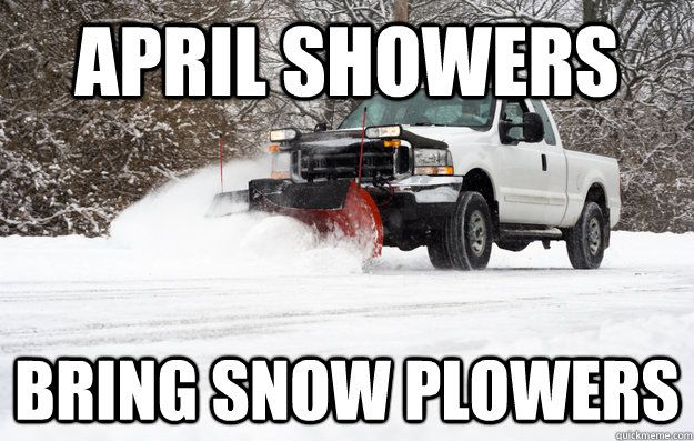 Minnesota Snow Jokes Google Search April Showers Snow Snow Images