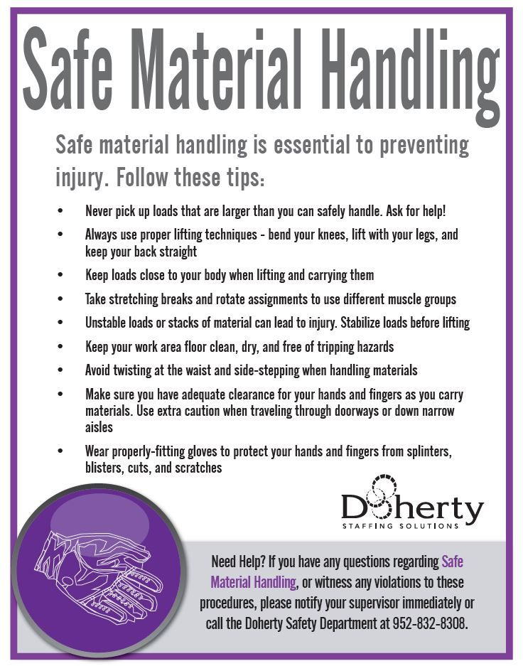 Safe material handling is essential to preventing injury