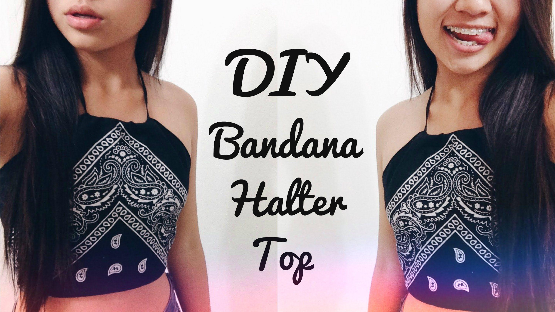 DIY Bandana Halter Top! tumblr, summer, cute, no sew | Tumblr diys ...