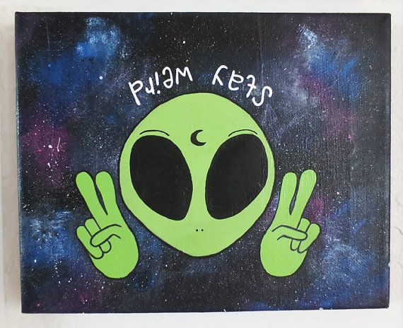 Alien Canvas Stay Weird Quote Galaxy Print