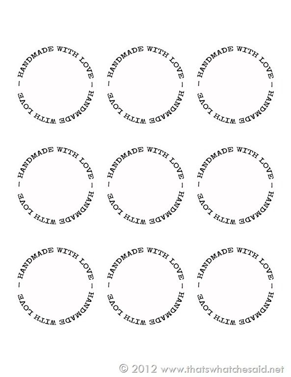 Handmade with love circle gift tags from thats what che said hop over to get your free printable gift tags a sheet for gift giving plus a sheet for all those adorable handmade gifts you worked so hard on negle Choice Image