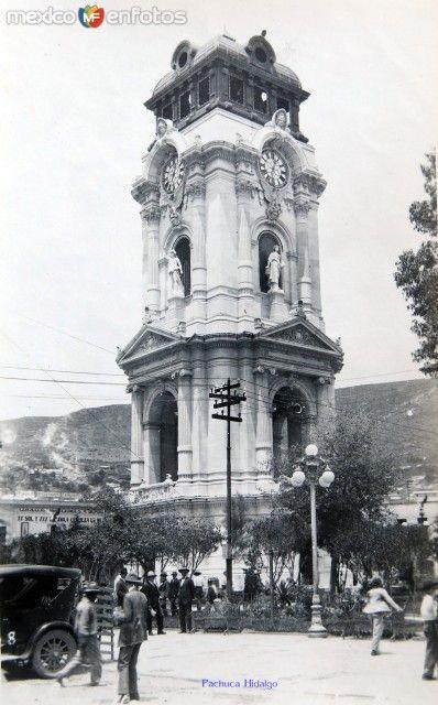 Plaza Y El Reloj Hacia 1930 Fotos De Pachuca Hidalgo Mexico Fotos De Ciudades Pachuca De Soto Historia De Mexico