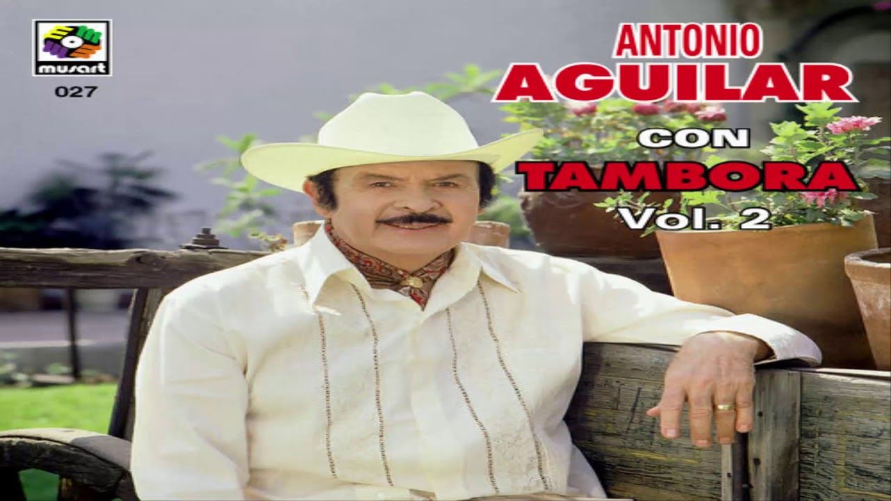 Antonio Aguilar Con Tambora, Vol. 2 [Disco Completo