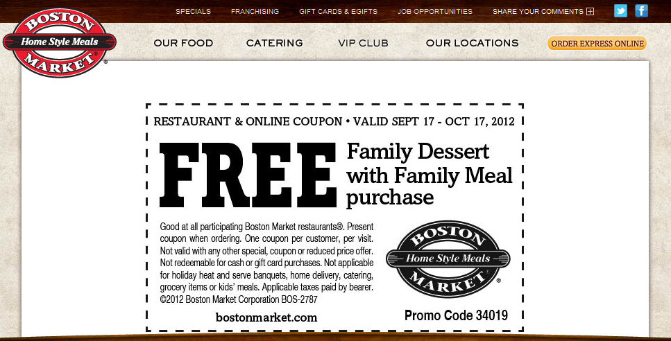 Free family dessert with your family meal at Boston Market