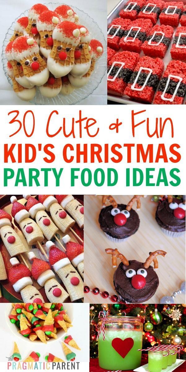 30 Simple & Fun Children's Christmas Party Food Ideas