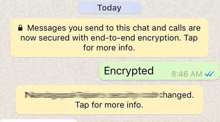 WhatsApp is now end-to-end encrypted at all times. This will ensure that a user's messages, videos, photos sent over WhatsApp, can't be read by anyone else; not WhatsApp, not cyber-criminals, not law-enforcement agencies. Even calls and group chats will be encrypted.